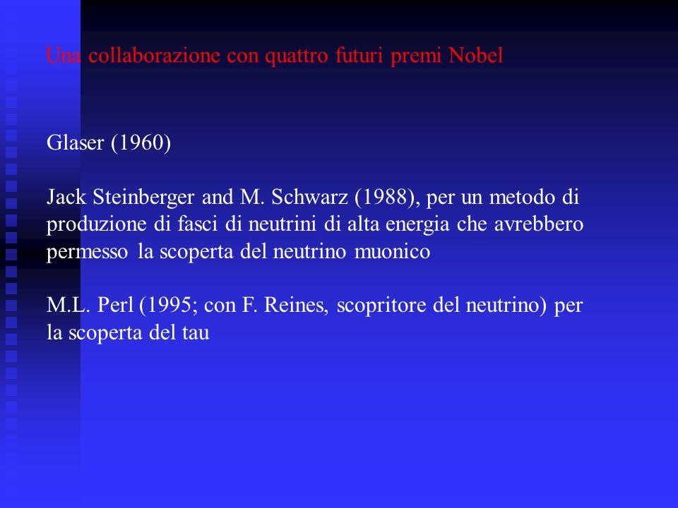 Una collaborazione con quattro futuri premi Nobel
