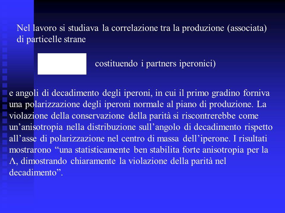 Nel lavoro si studiava la correlazione tra la produzione (associata)