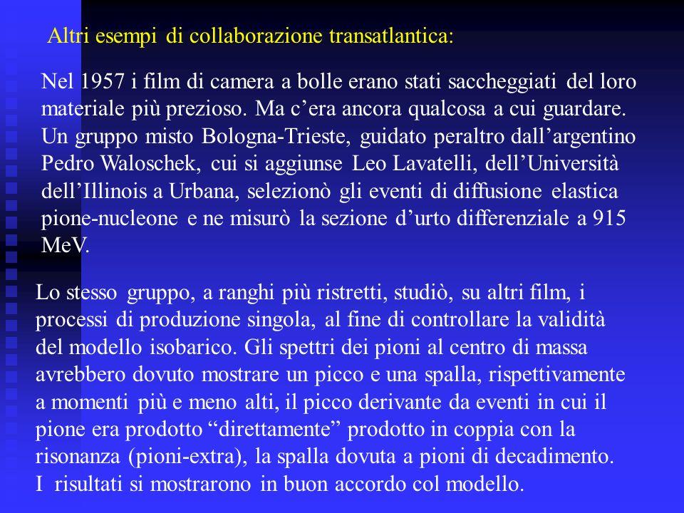 Altri esempi di collaborazione transatlantica: