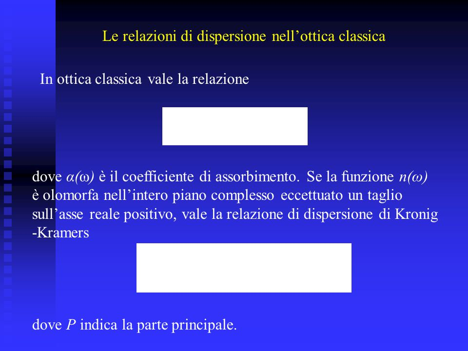 Le relazioni di dispersione nell'ottica classica