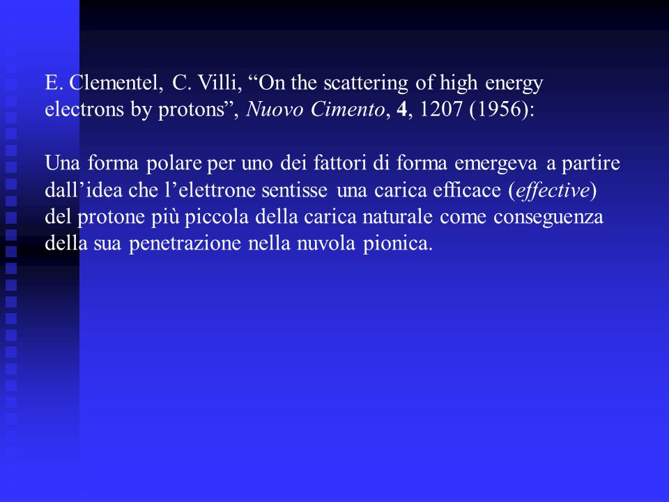 E. Clementel, C. Villi, On the scattering of high energy