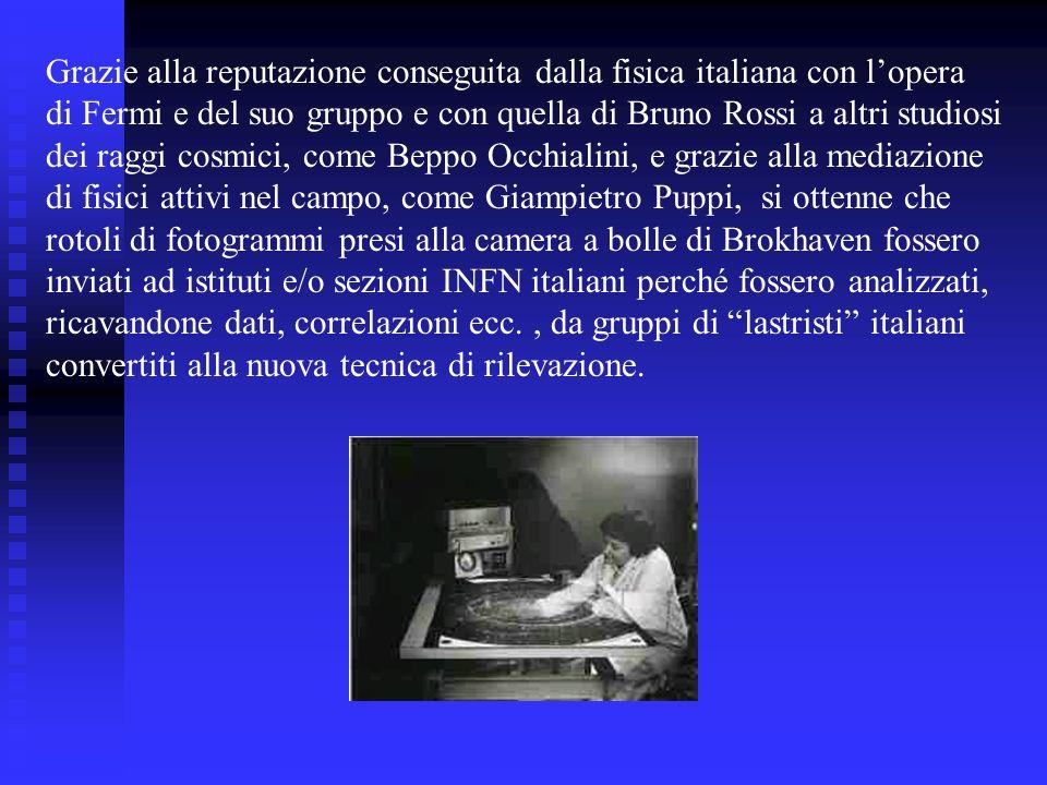 Grazie alla reputazione conseguita dalla fisica italiana con l'opera