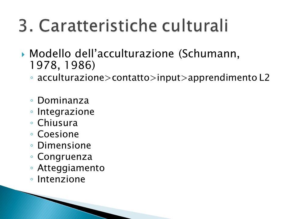 3. Caratteristiche culturali