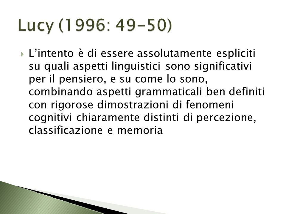 Lucy (1996: 49-50)