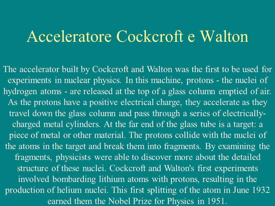 Acceleratore Cockcroft e Walton
