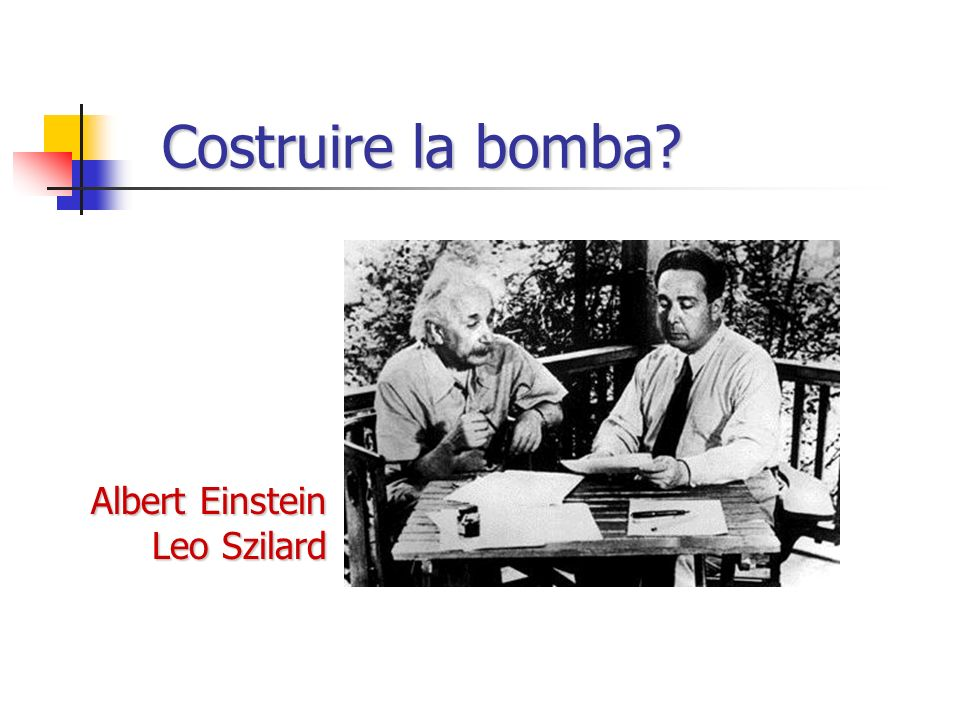 Costruire la bomba Albert Einstein Leo Szilard