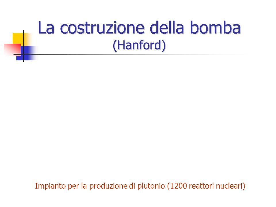 La costruzione della bomba (Hanford)