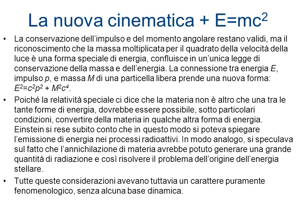 La nuova cinematica + E=mc2