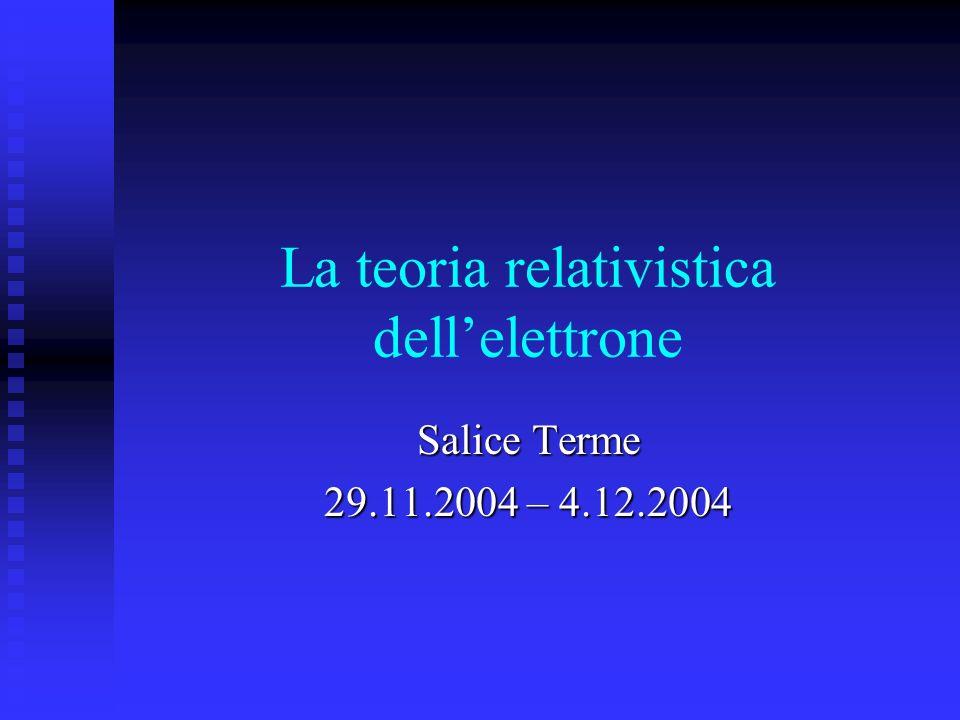 La teoria relativistica dell'elettrone