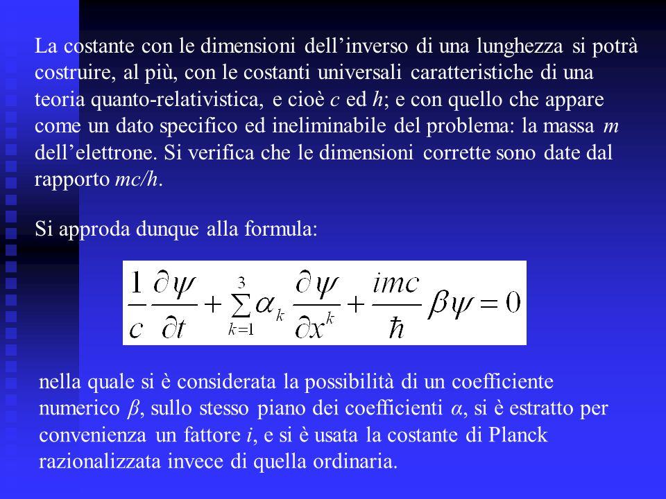 La costante con le dimensioni dell'inverso di una lunghezza si potrà
