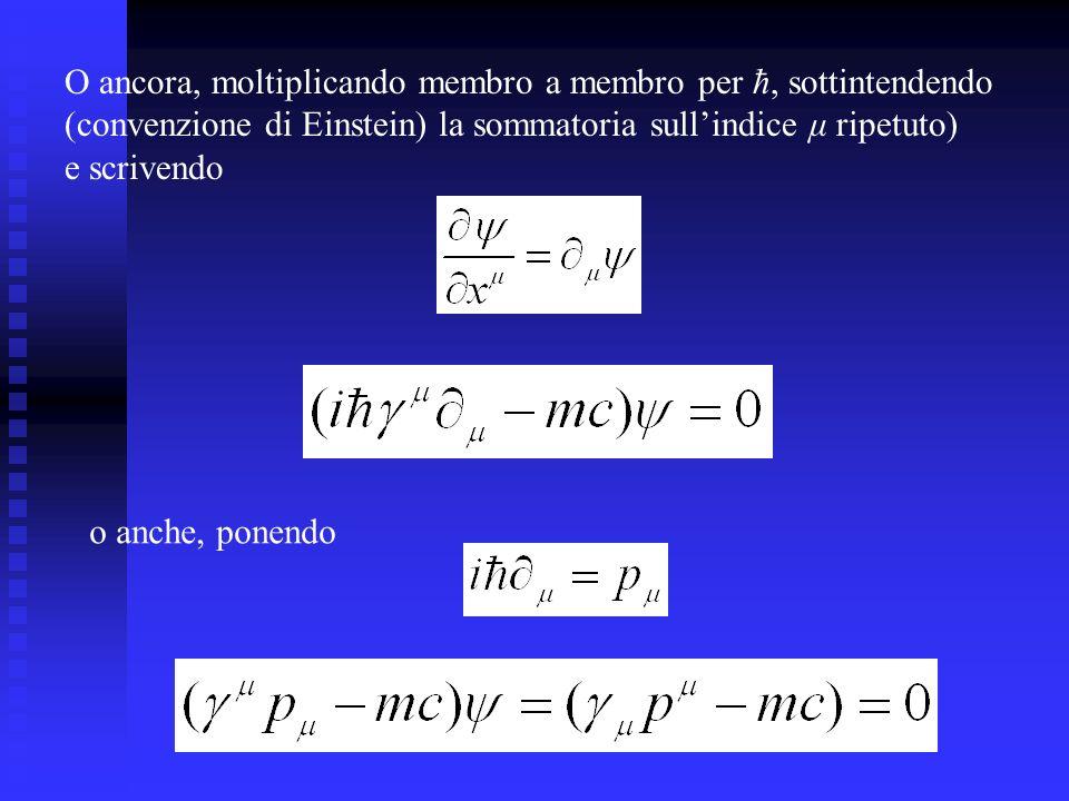 O ancora, moltiplicando membro a membro per ħ, sottintendendo