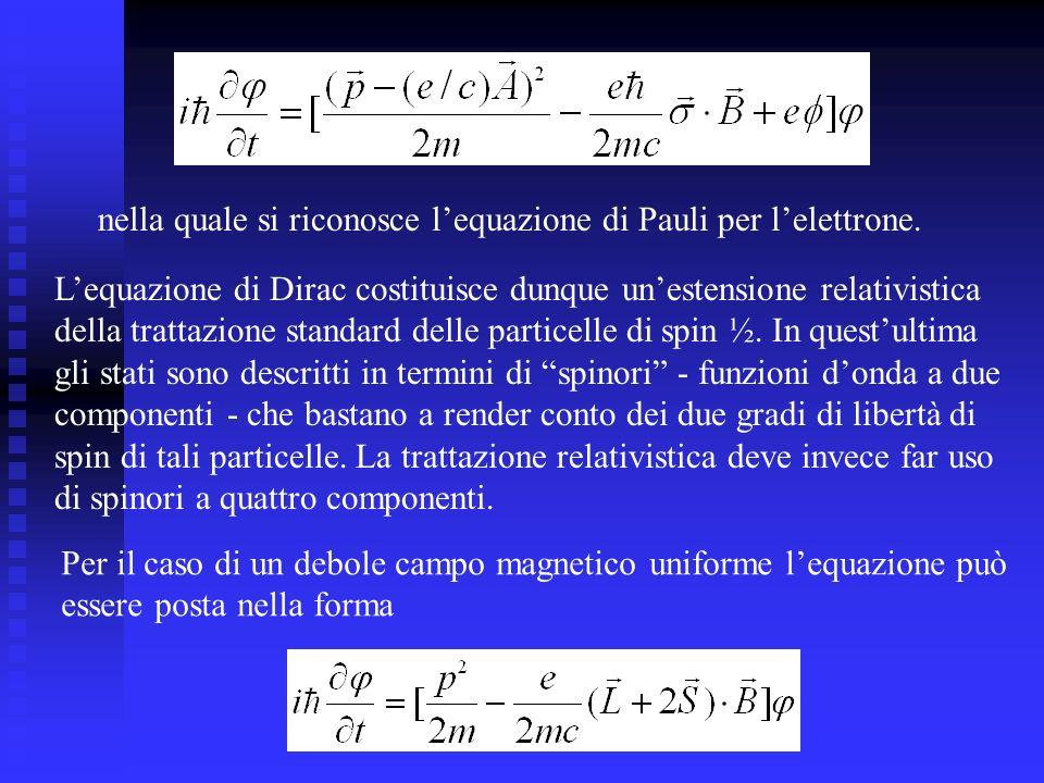 nella quale si riconosce l'equazione di Pauli per l'elettrone.
