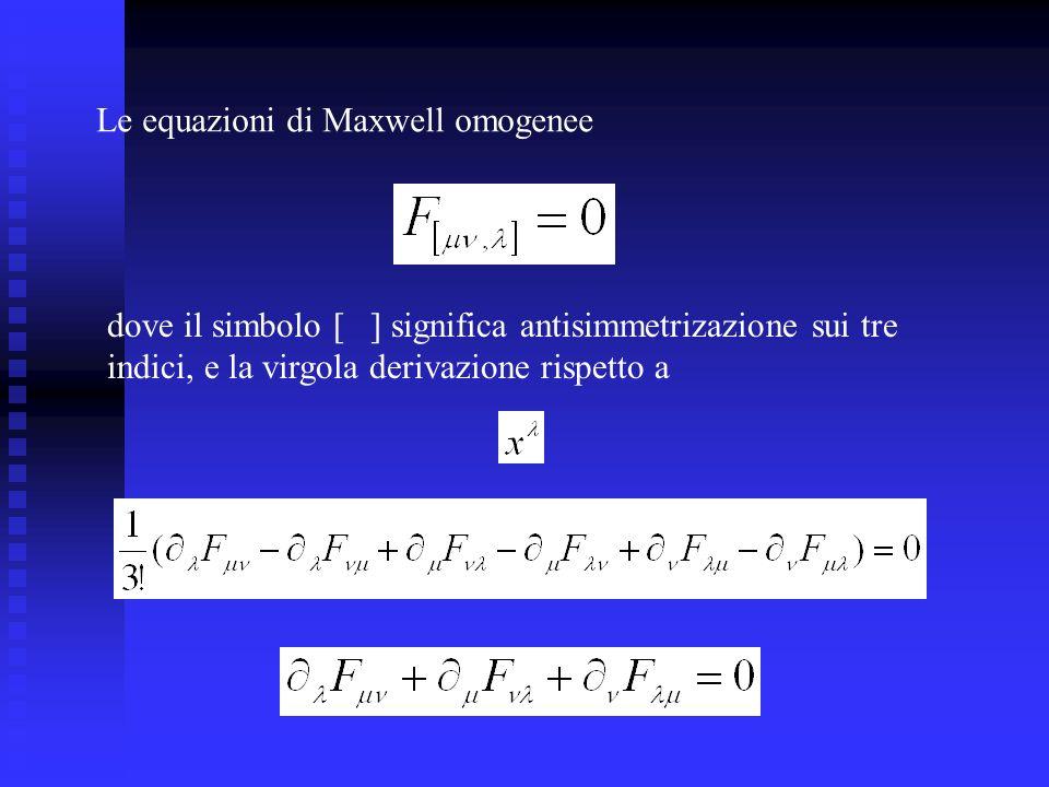 Le equazioni di Maxwell omogenee