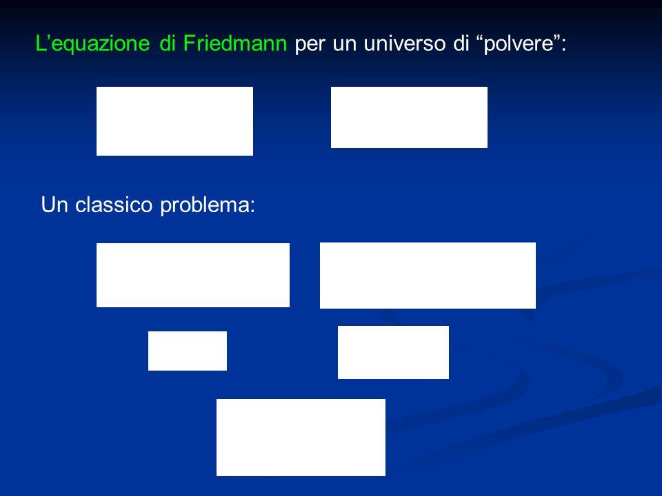 L'equazione di Friedmann per un universo di polvere :