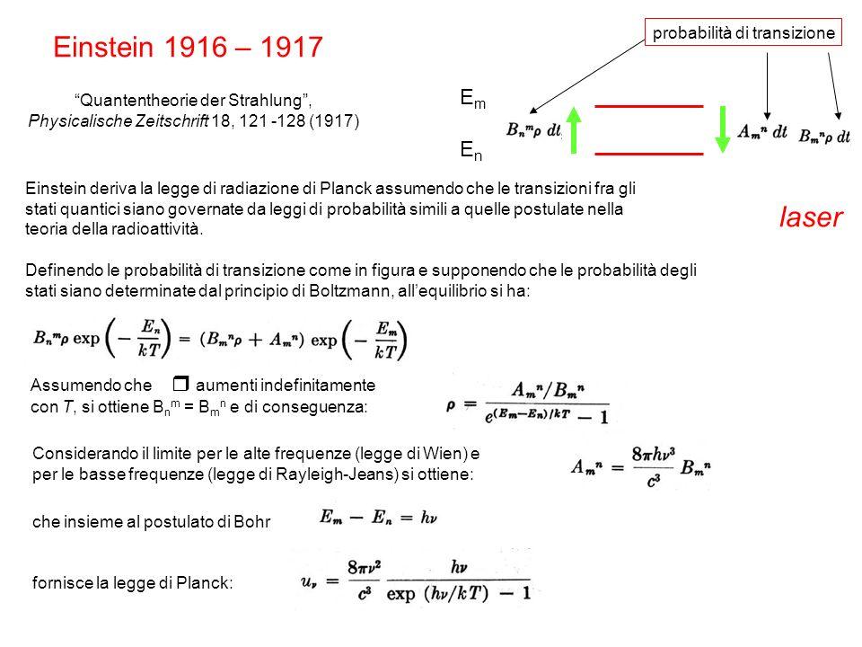 Einstein 1916 – 1917 laser Em En probabilità di transizione