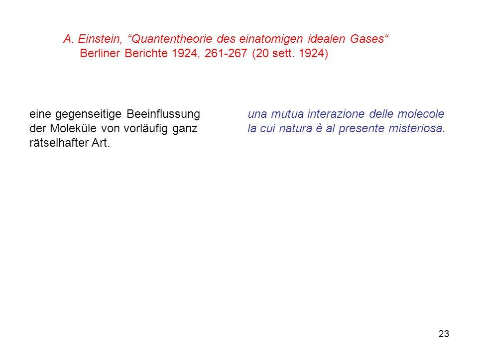 A. Einstein, Quantentheorie des einatomigen idealen Gases
