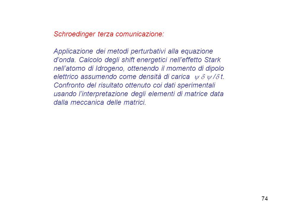 Schroedinger terza comunicazione: