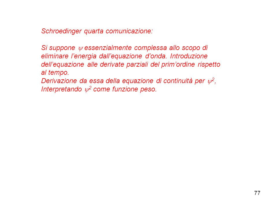 Schroedinger quarta comunicazione: