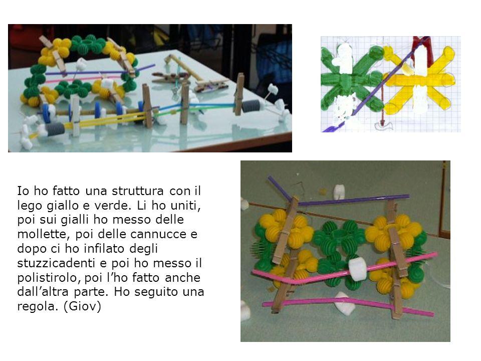 Io ho fatto una struttura con il lego giallo e verde