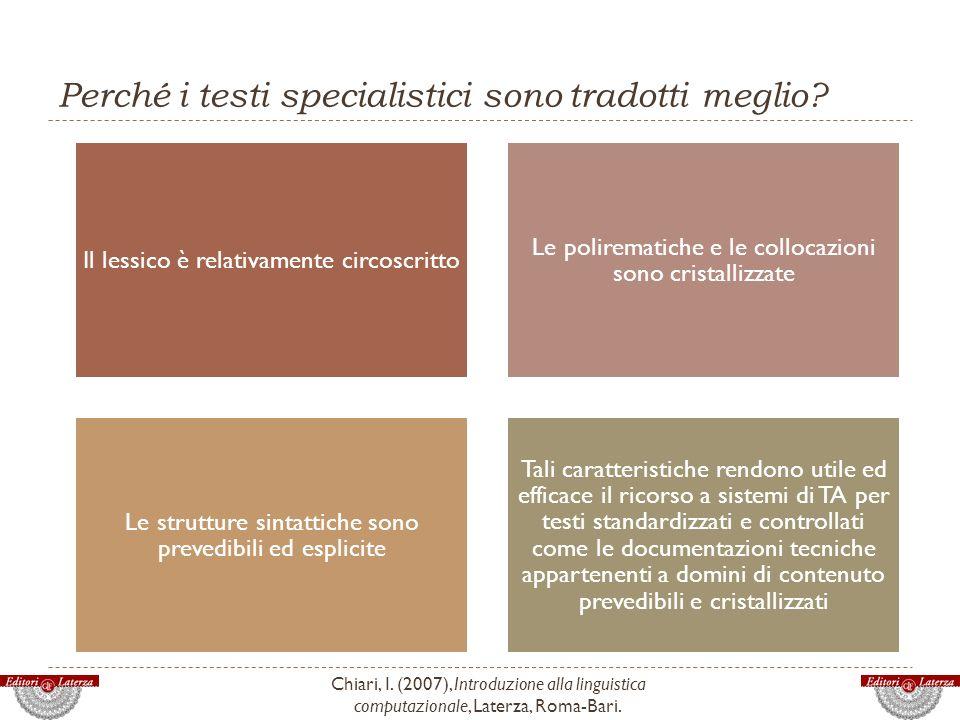 Perché i testi specialistici sono tradotti meglio