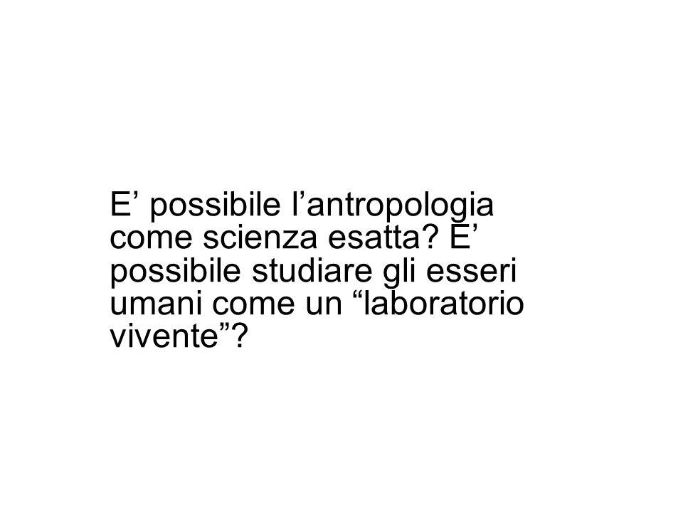 E' possibile l'antropologia come scienza esatta