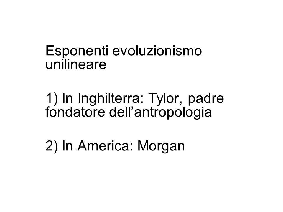 Esponenti evoluzionismo unilineare