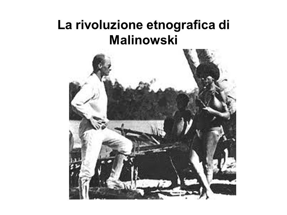 La rivoluzione etnografica di Malinowski