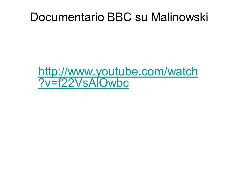 Documentario BBC su Malinowski