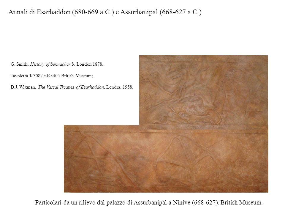 Annali di Esarhaddon (680-669 a.C.) e Assurbanipal (668-627 a.C.)