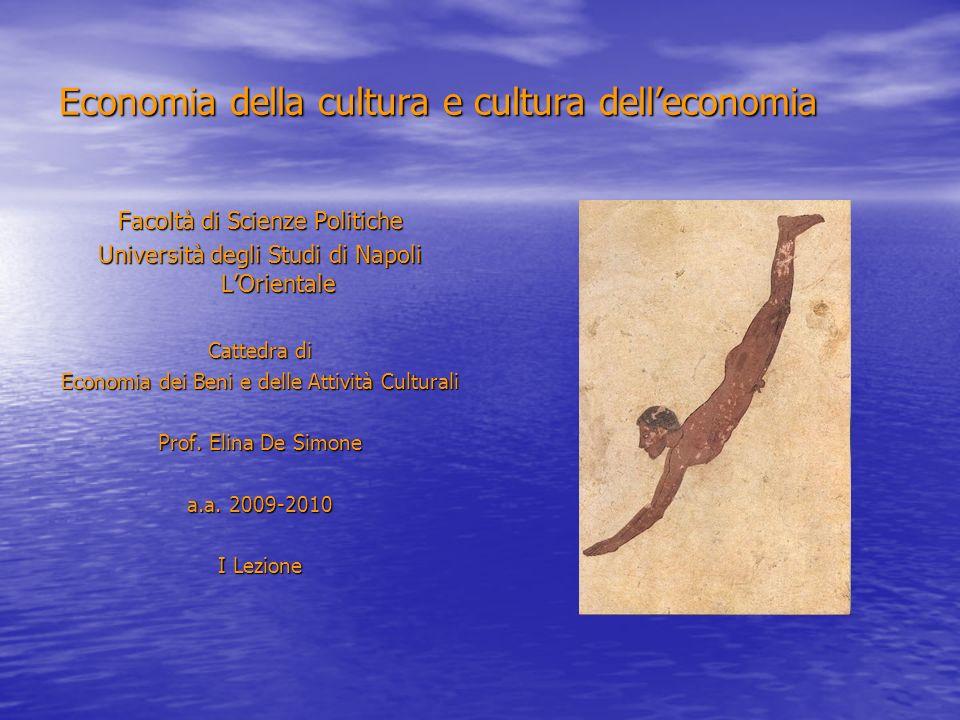 Economia della cultura e cultura dell'economia