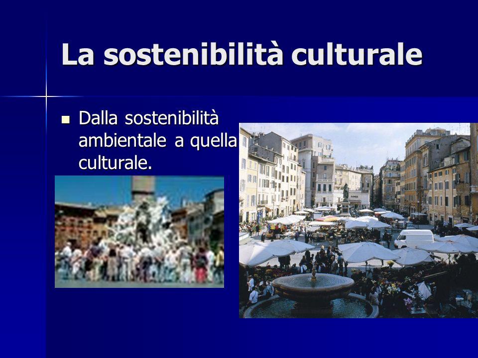 La sostenibilità culturale