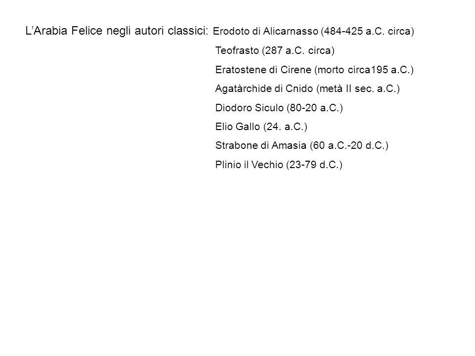 L'Arabia Felice negli autori classici: Erodoto di Alicarnasso (484-425 a.C. circa)