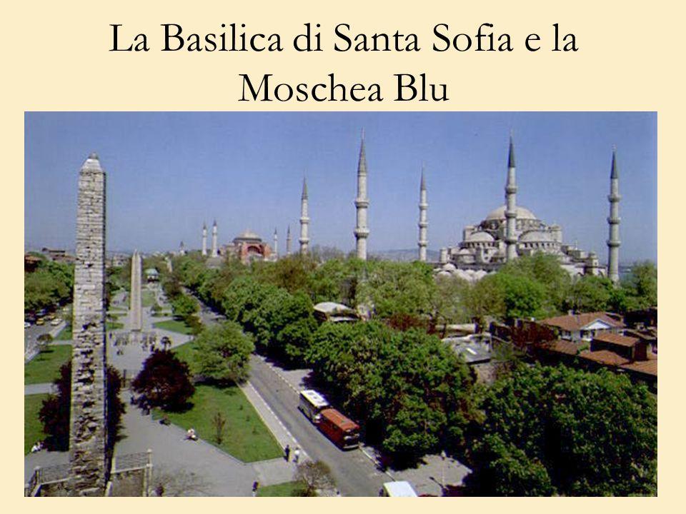 La Basilica di Santa Sofia e la Moschea Blu