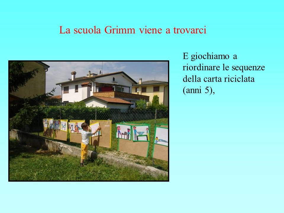 La scuola Grimm viene a trovarci