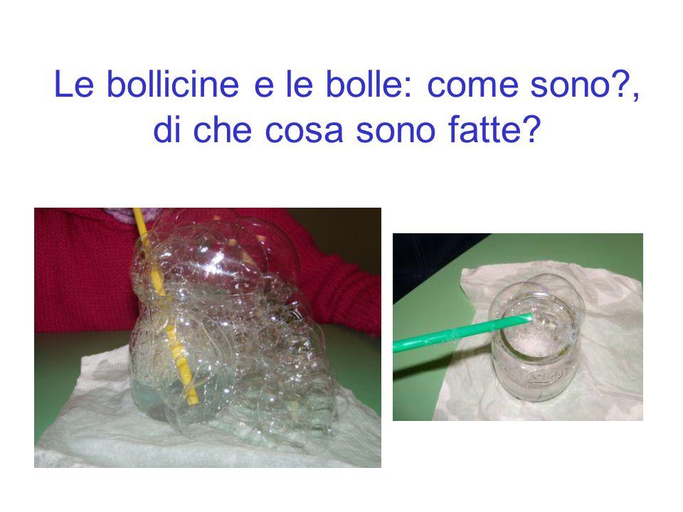Le bollicine e le bolle: come sono , di che cosa sono fatte