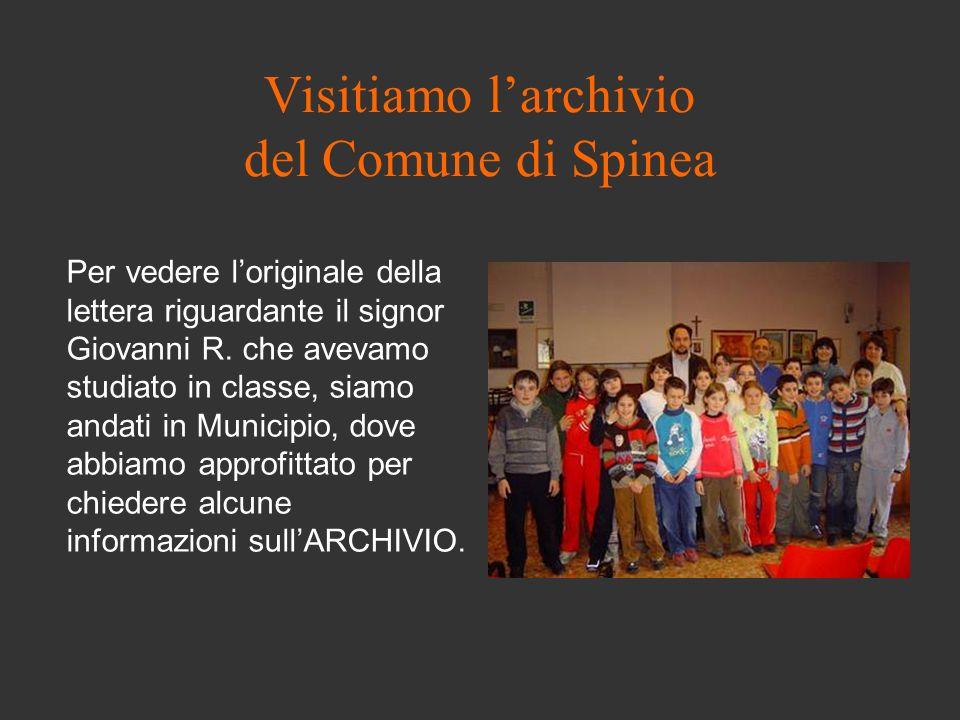 Visitiamo l'archivio del Comune di Spinea
