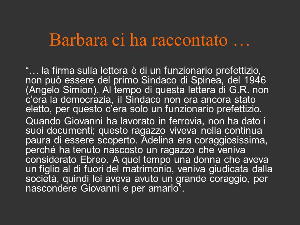 Barbara ci ha raccontato …
