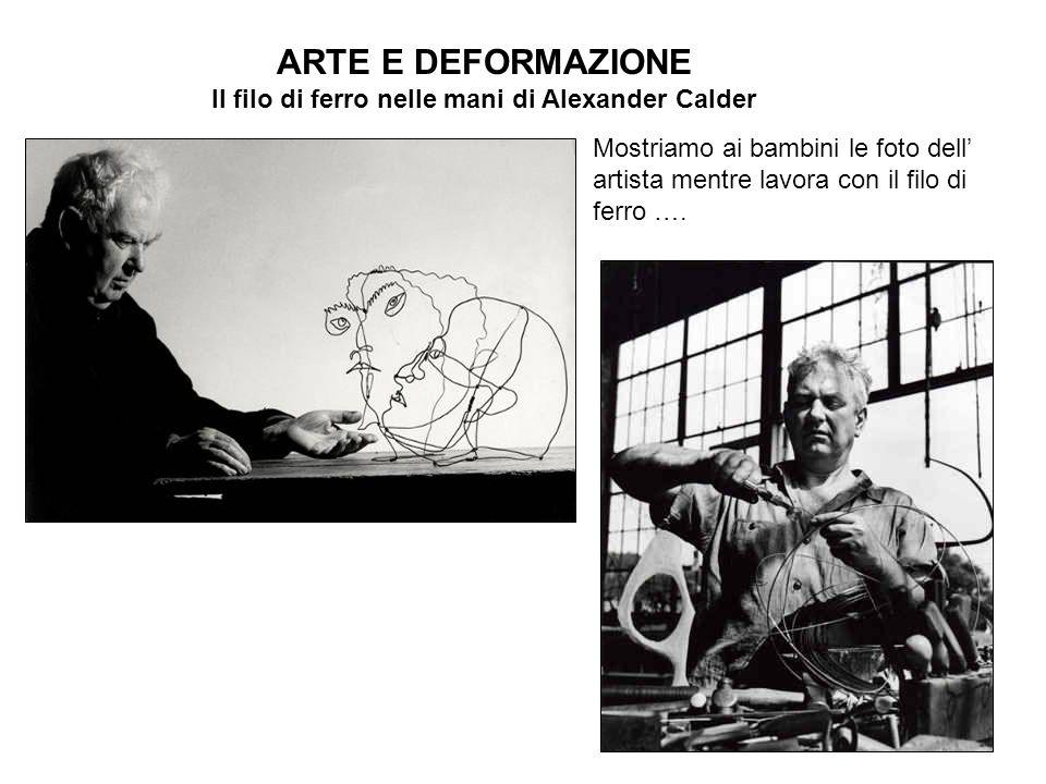 Il filo di ferro nelle mani di Alexander Calder