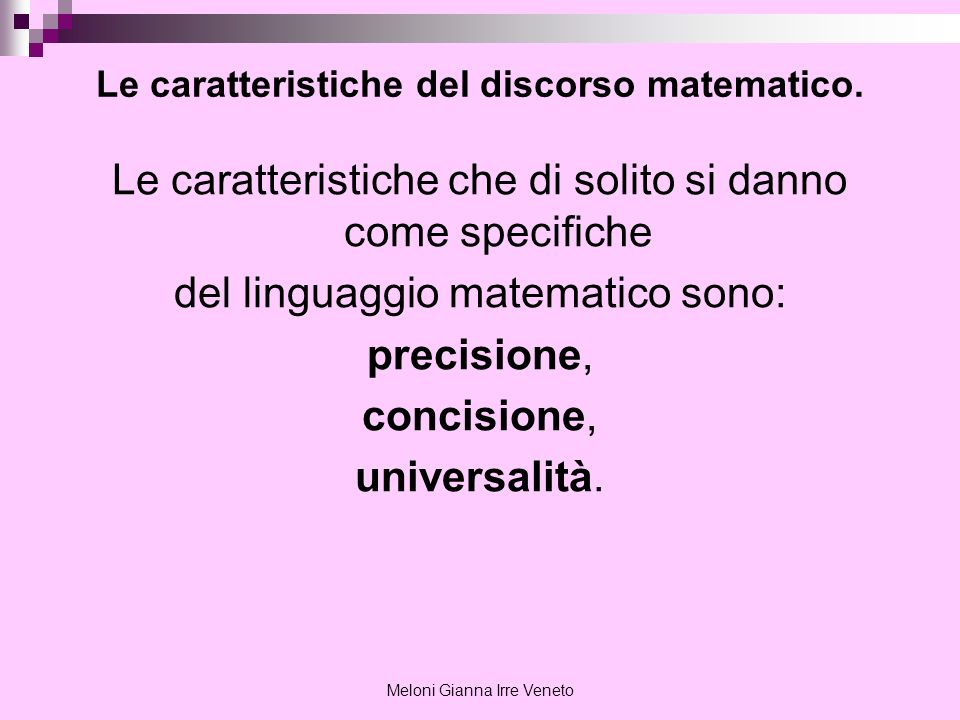 Le caratteristiche del discorso matematico.