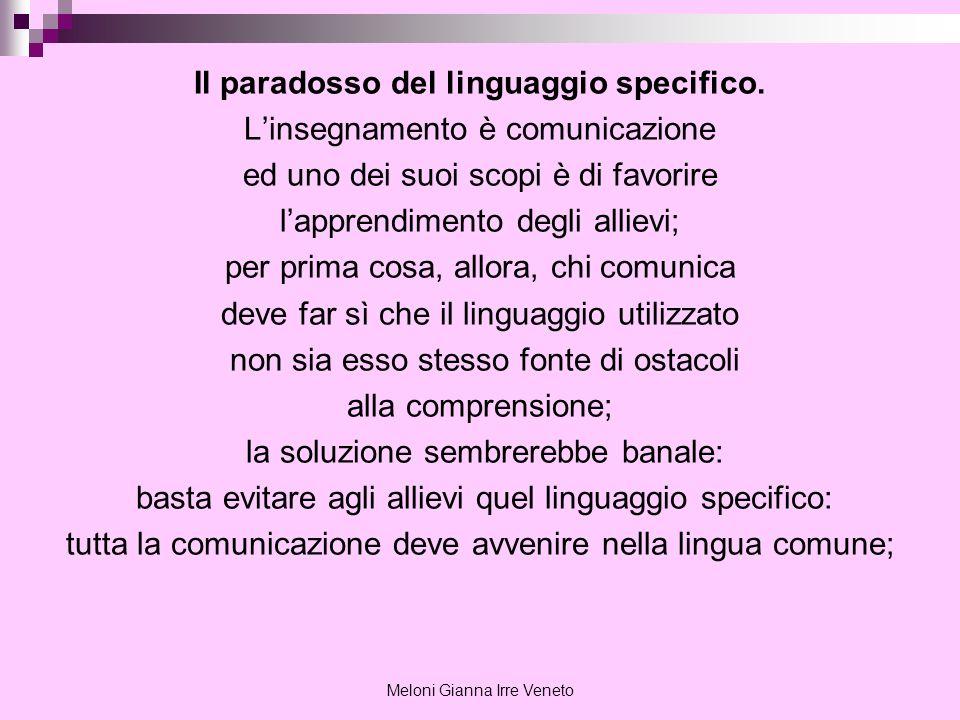 Il paradosso del linguaggio specifico.