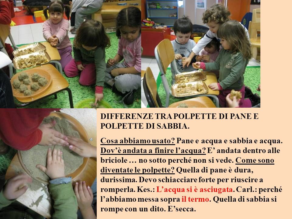 DIFFERENZE TRA POLPETTE DI PANE E POLPETTE DI SABBIA.