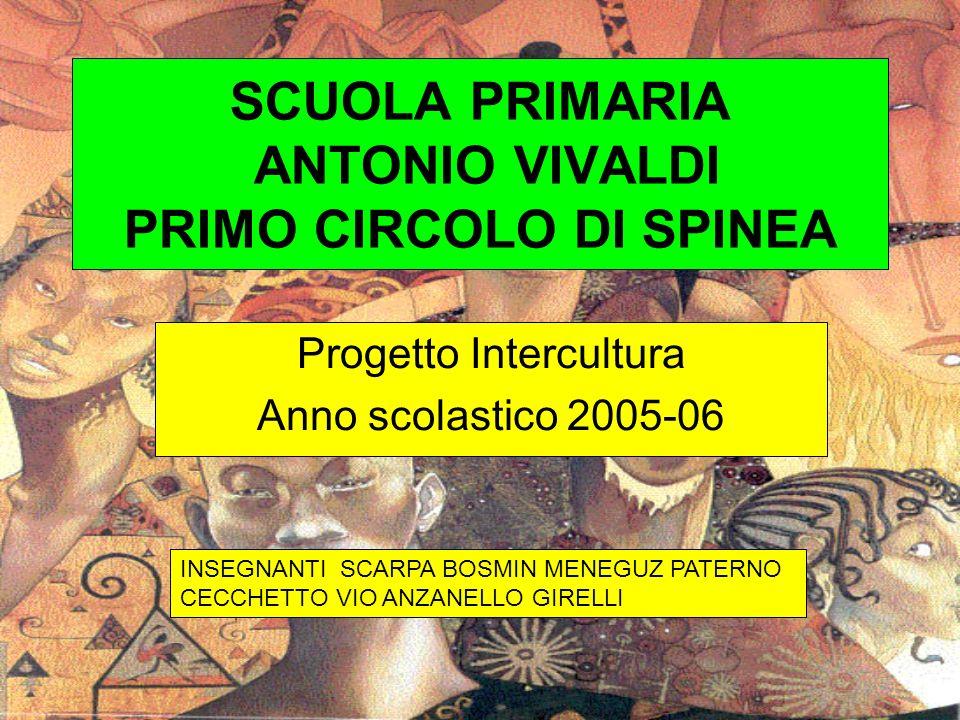 SCUOLA PRIMARIA ANTONIO VIVALDI PRIMO CIRCOLO DI SPINEA