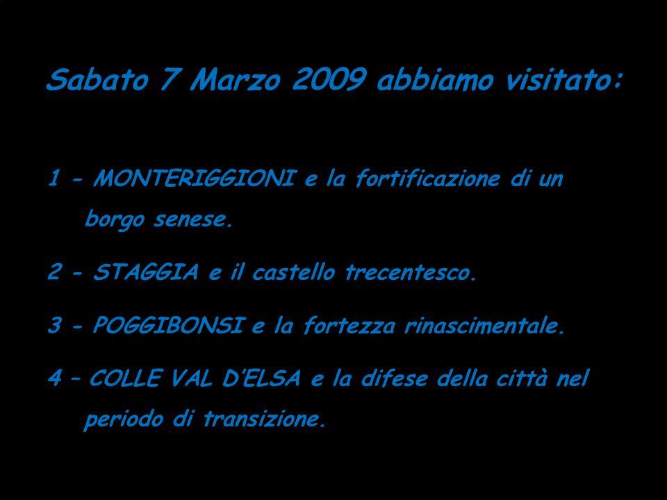 Sabato 7 Marzo 2009 abbiamo visitato:
