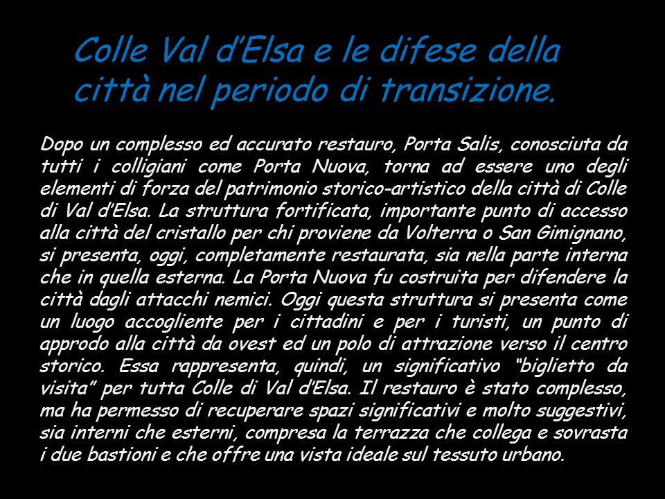 Colle Val d'Elsa e le difese della città nel periodo di transizione.