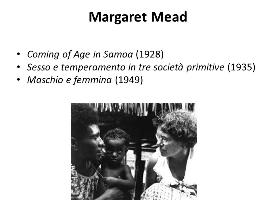 Margaret Mead Coming of Age in Samoa (1928)