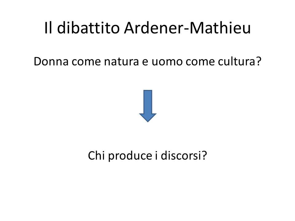 Il dibattito Ardener-Mathieu