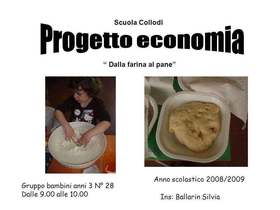 Progetto economia Scuola Collodi Dalla farina al pane