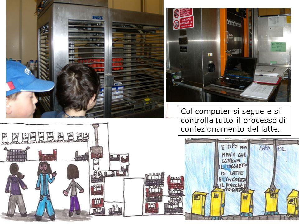 Col computer si segue e si controlla tutto il processo di confezionamento del latte.