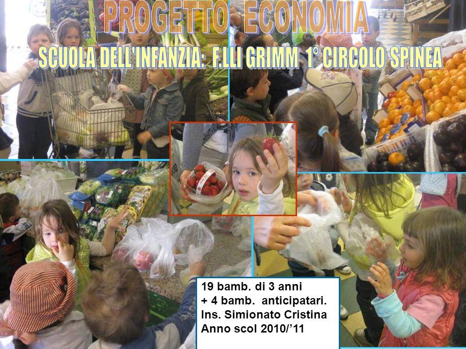 SCUOLA DELL INFANZIA: F.LLI GRIMM 1° CIRCOLO SPINEA