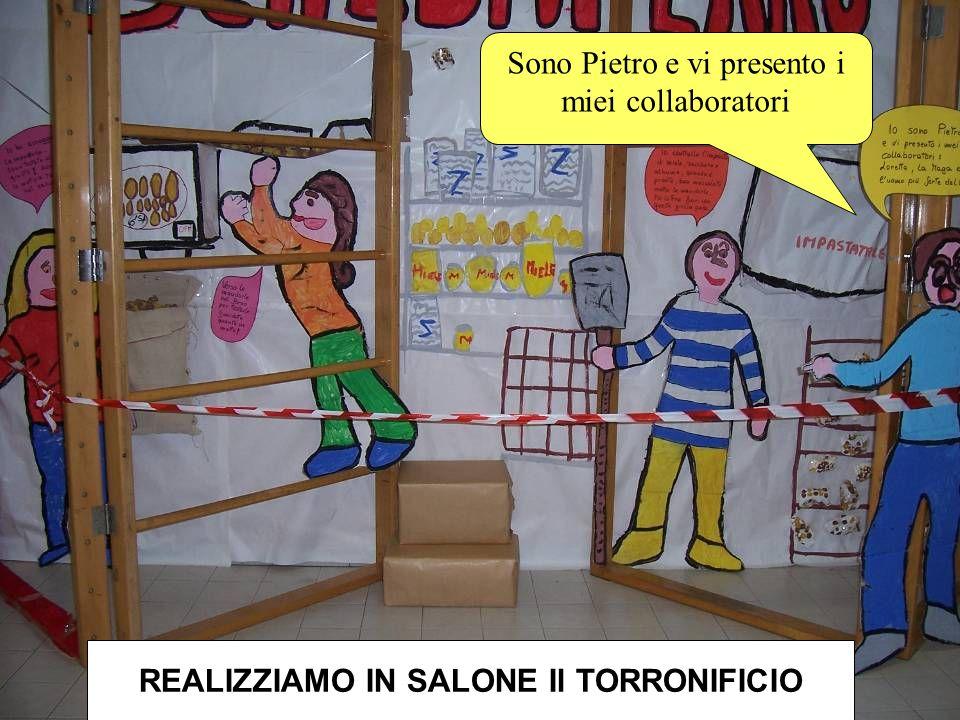 REALIZZIAMO IN SALONE Il TORRONIFICIO